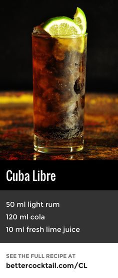The Cuba Libre cocktail is made from cola, rum and lime juice. This cocktail is sometimes referred to as Rum & Coke in many countries. Depending on where the drink is served, lime juice may or may not be included.