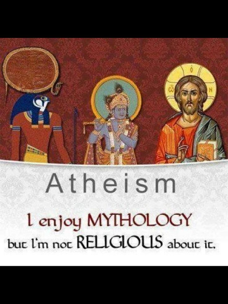 Atheists can enjoy mythology, because they understand that it, like all…