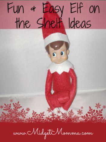 25 Easy and Fun Elf on the Shelf Ideas