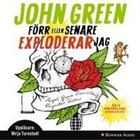 Förr eller senare exploderar, John Green +++++ så bra, snyftare men också rolig och fin