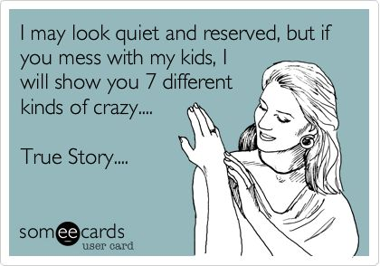Mom power!: Momma Bears, Funny Family, My Children, Ecards, Baby, Funny Families, Mama Bears, Mom Power, Kid