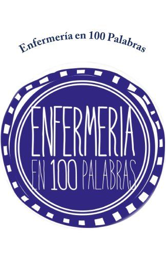 Enfermería en 100 Palabras (Spanish Edition) by Colegio d... https://www.amazon.com/dp/B00GYWPX1O/ref=cm_sw_r_pi_dp_64GNxb5ER41DS
