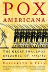 a reading report on pox americana by elizabeth a fenn Buy the paperback book pox americana by elizabeth a fenn at indigoca, canada's largest bookstore + get free shipping on history books over $25.