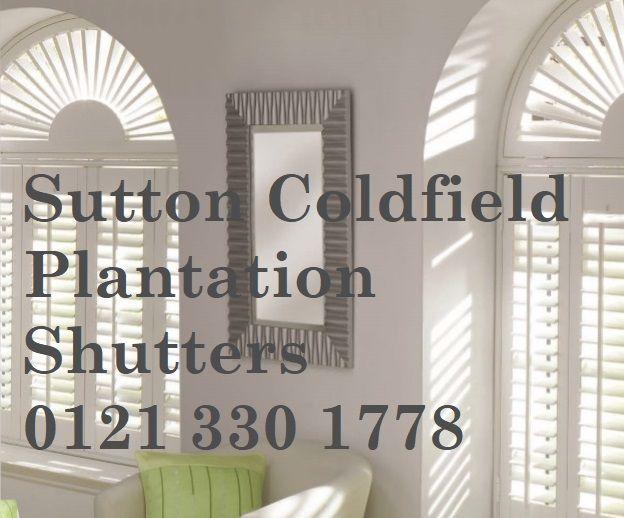 Sutton Coldfield Plantation Shutters 0121 330 1778