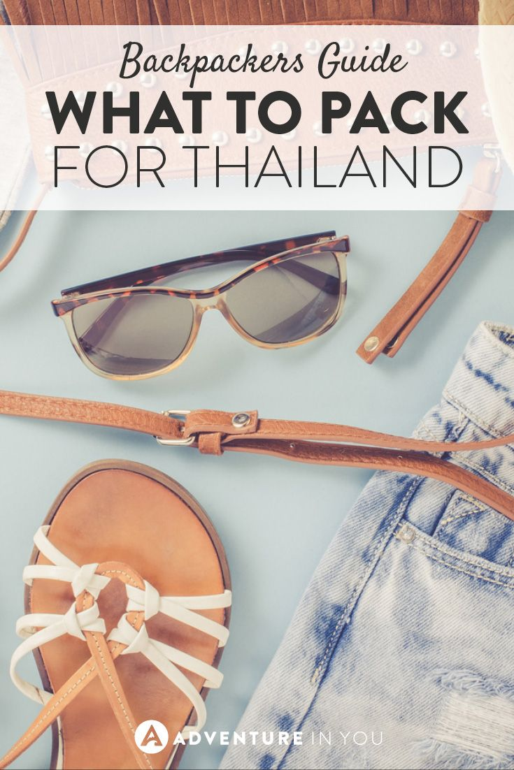 Re-read!!! A complete list of what to pack for your next trip to Thailand
