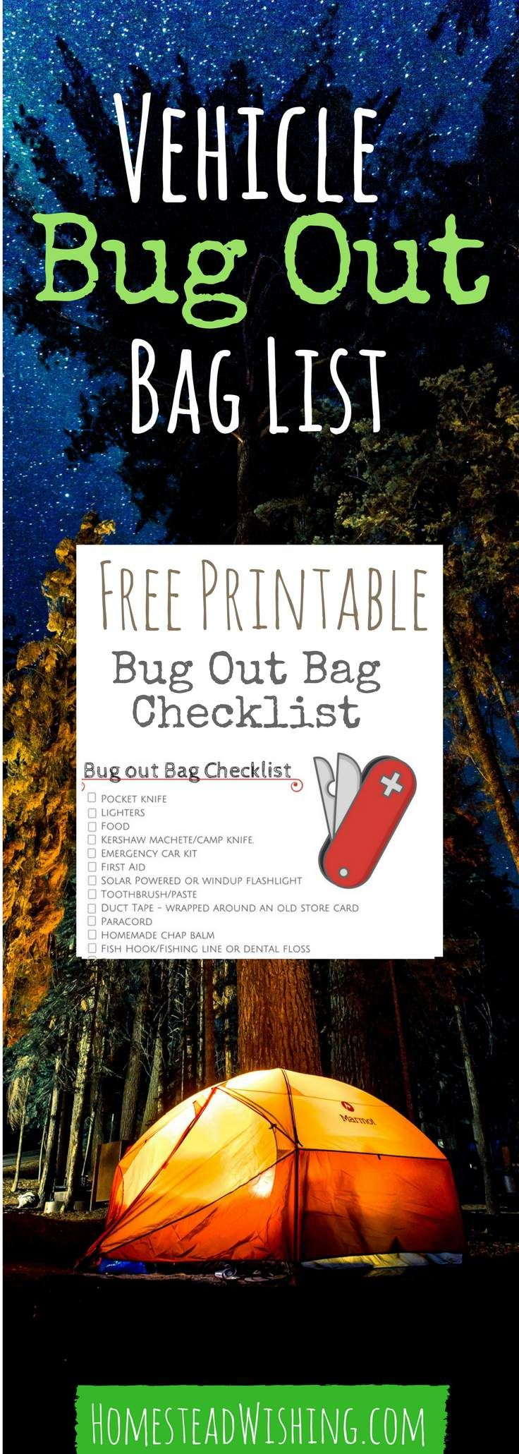 Vehicle bug out bag list. Free printable bug out bag checklist! This is a great list to help you be prepared in case of an emergency. Bug-out-bag-checklist, free-printable, survival-checklist   Homestead Wishing, Author Kristi Wheeler