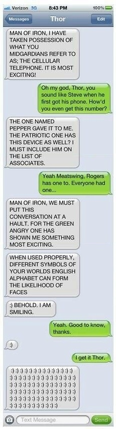 Thor with a cell phone. Gotta love the avengers!