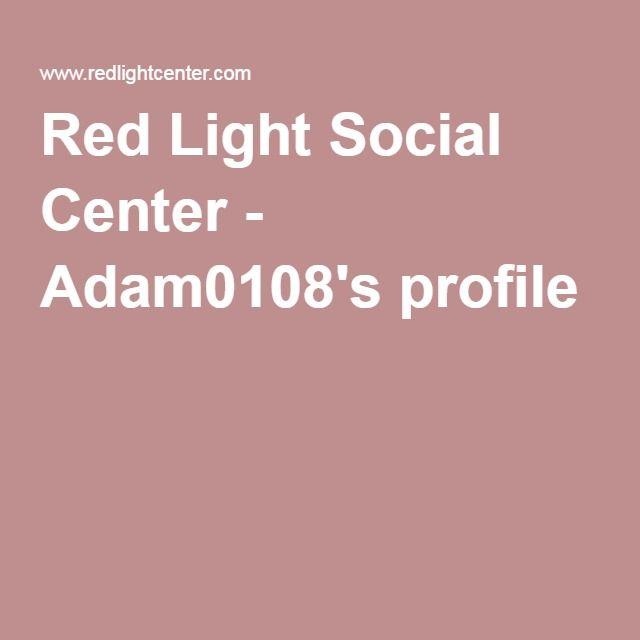 Red Light Social Center - Adam0108's profile