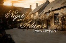 Nigel and Adam's Farm Kitchen Recipes header