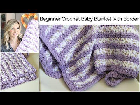 Beginner CrochetBaby Blanket With Border Tutorial |