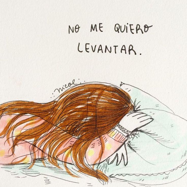 No me quiero levantar. Dormir. Sueño. LaVidaDeNicol