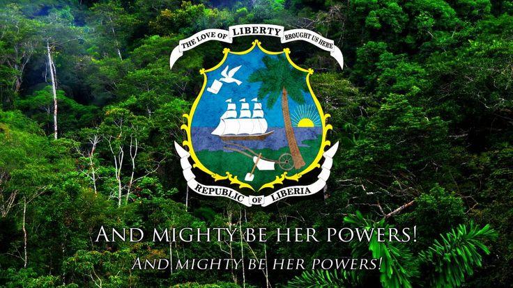 "National Anthem of Liberia - ""All Hail, Liberia, Hail!"""