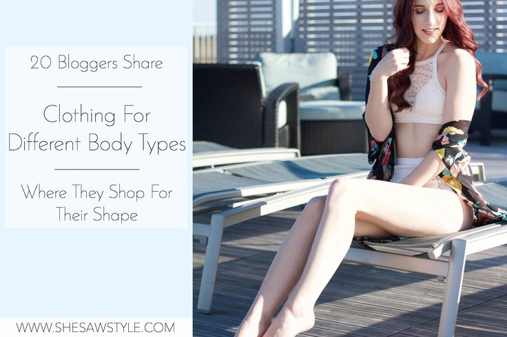 Clothing For Different Body Types: 20 Bloggers Share Where to Shop For Their Shape