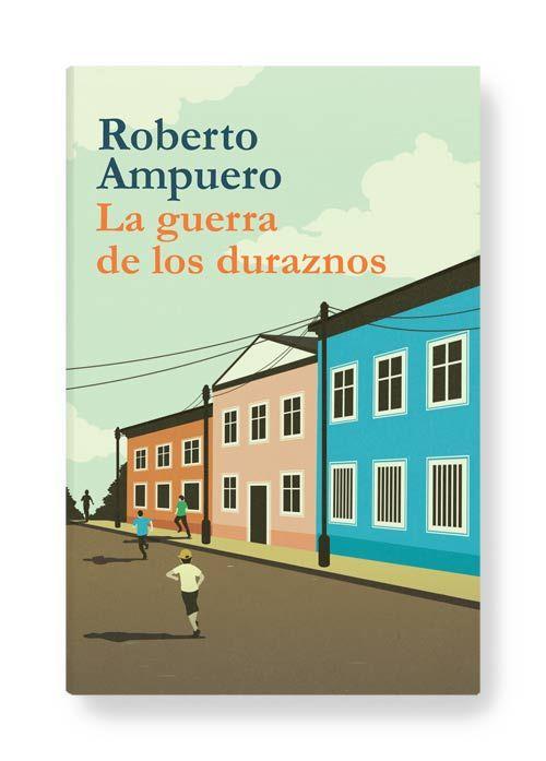 LA GUERRA DE LOS DURAZNOS ● Penguin Random House