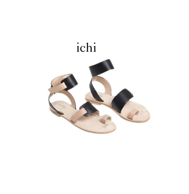 """""""ichi sandaler"""" by caterinamaria on Polyvore featuring Ichi"""