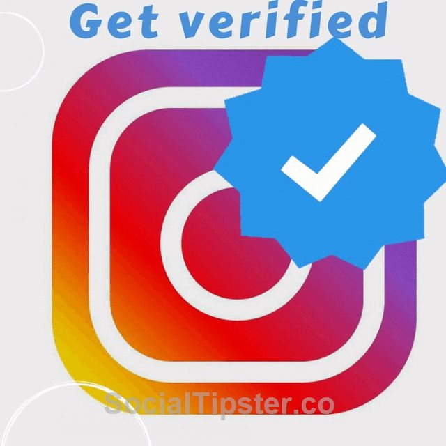 How To Get Verified On Instagram In 2020 Marketing Strategy Social Media Online Marketing Strategies Digital Marketing Strategy