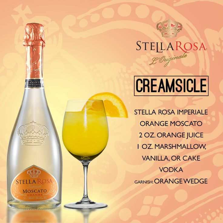 Stella Rosa Wines original cocktail recipe: Creamsicle. -- Combine 2 oz. orange juice, 1 oz. marshmallow, vanilla, or cake vodka and Stella Rosa Imperiale Orange Moscato. Garnish with an orange wedge.