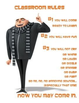 Classroom rules with a minion theme. Could photoshop a picture of your face to put on Gru's body (that's how I have mine).