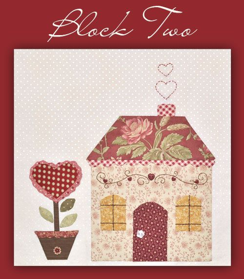 Country Cottages Shabby Fabrics 2012 free BOM.  Patterns will be available free until March 2013. Very cute!!