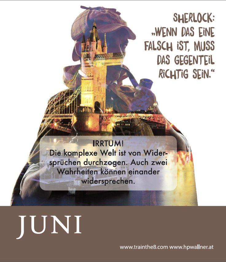 """Das neue Calendarium - """"I am Sherlocked"""": Wirkungsvoll in einer komplexen Welt - APRIL: """"Logik alleine reicht nicht mehr aus"""" Quelle: Wallner & Schauer GmbH, Web: www.trainthe8.com Blog: www.hpwallner.at - Erhältlich auf AMAZON!"""