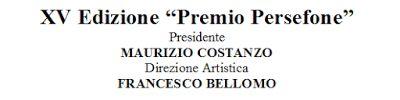 Claudia Grohovaz: XV Edizione PREMIO PERSEFONE - Ecco le candidature...