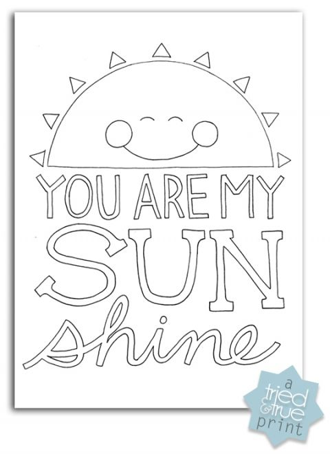 """You Are My Sunshine"" Free Coloring Print"