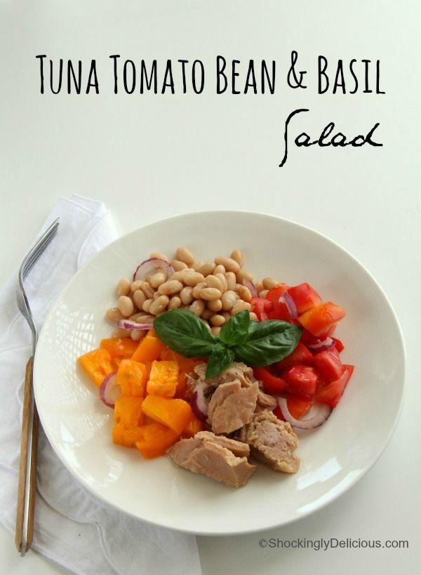 Tuna, Tomato, Bean and Basil Salad easy #healthy #WeekdaySupper ...