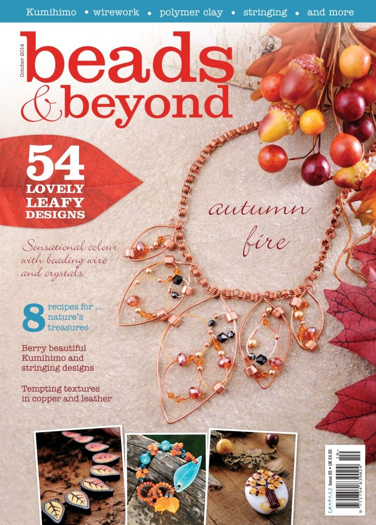 Buy the October 2014 issue from http://gb.trapletshop.com/beads-beyond-october-2014