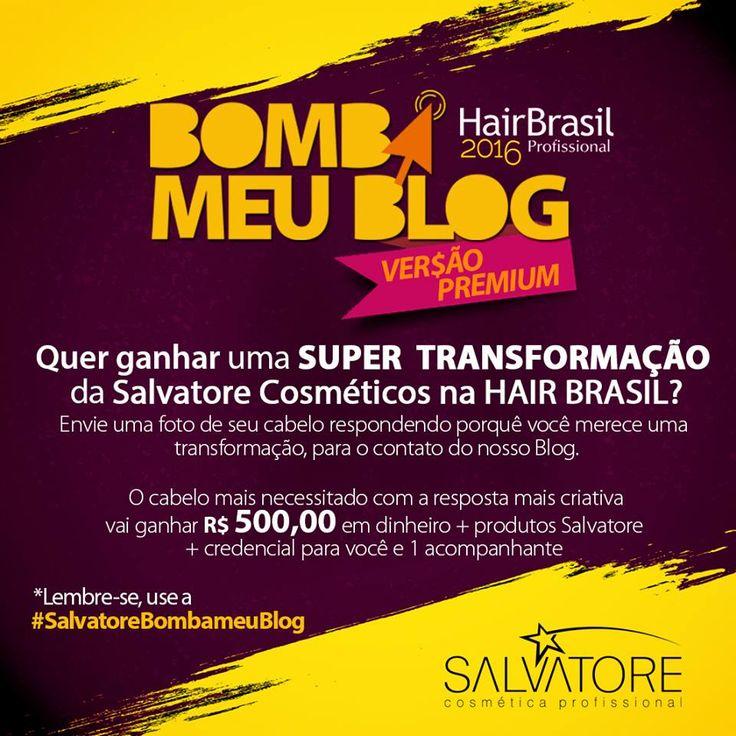 Transformação na Hair Brasil por Salvatore Cosméticos - Bomba Meu blog - Make Me Better - Organização Pessoal, Maquiagem, Moda e afins!Make Me Better – Organização Pessoal, Maquiagem, Moda e afins!