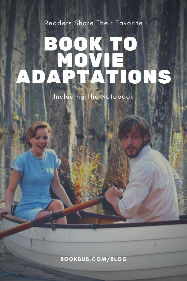 25 of the Best Book to Movie Adaptations, According to Readers in