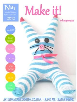 Make it nº1 by Rosapomposa - A sua revista de costura criativa e muito mais!