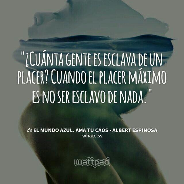"""""""El mundo azul. Ama tu caos"""", de Albert Espinosa."""