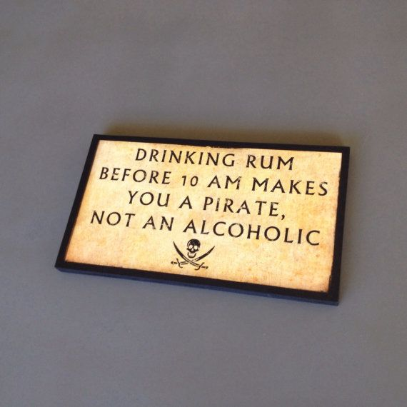 Pirate Decor Drinking Rum Before 10am by WhiteSummerCreations, $19.95