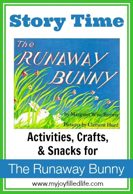 The Runaway Bunny Story Time - Activities Crafts and Snacks for The Runaway Bunny