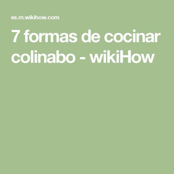 7 formas de cocinar colinabo - wikiHow