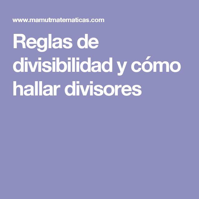 Reglas de divisibilidad y cómo hallar divisores