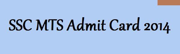SSC MTS Admit Card / hall ticket 2014