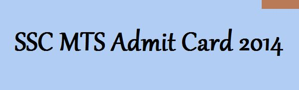 SSC MTS Admit Card / hall ticket 2014