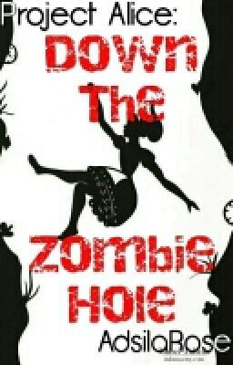 "I just published ""}{ ANFL }{"" of my story ""Down the Zombie Hole ▶ Project Alice #1""."