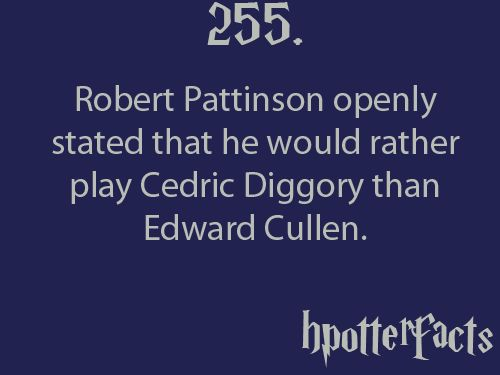 why wouldn't he?: Potter Stuff, Robert Pattinson, Team Harry, Harrypotter, Edward Cullen, Harry Potter Facts, Hate Twilight, Anti Twilight, Harry Potter Twilight Funny