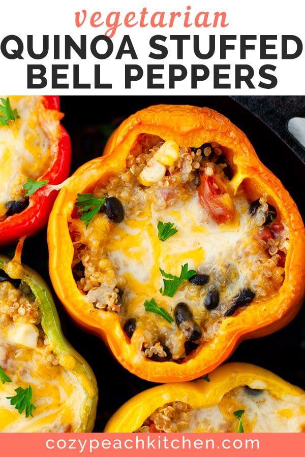 Vegetarian Quinoa Stuffed Bell Peppers Recipe In 2020 Stuffed Peppers Vegetarian Quinoa Stuffed Bell Peppers
