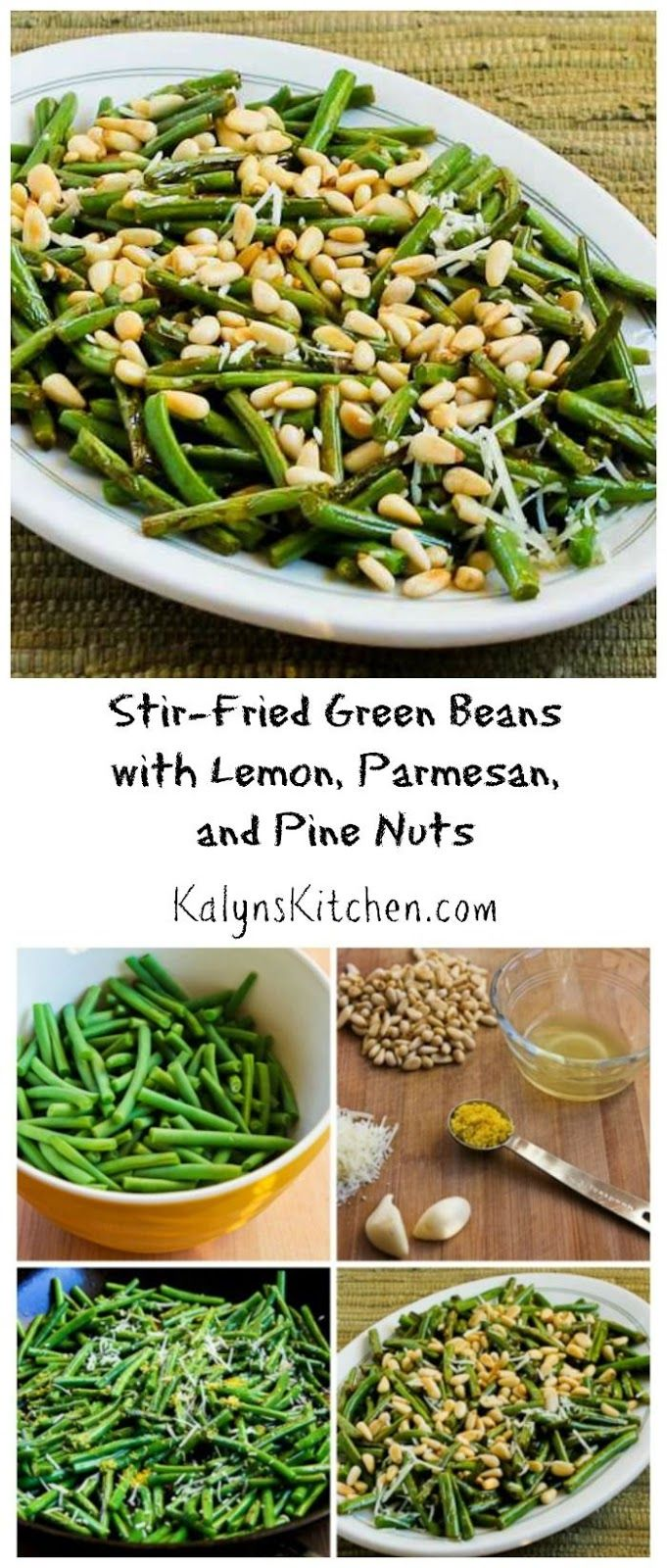 Stir-Fried Green Beans with Lemon, Parmesan, and Pine Nuts are delicious and easy to make, and these tasty green beans are low-carb, gluten-free, and South Beach Diet friendly. [from KalynsKitchen.com]