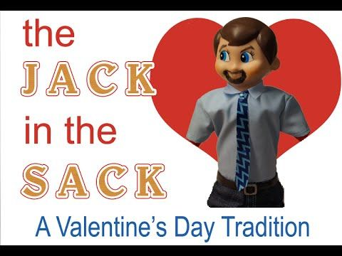 The Jack in the Sack: A Valentine's Day Tradition