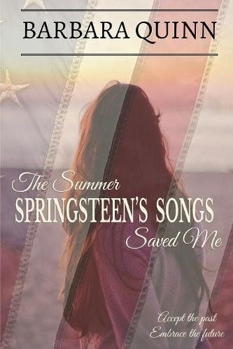 11 best coming of age books images on pinterest fiction romance the summer springsteens songs saved me a warm and inspiring novel by barbara quinn fandeluxe Gallery