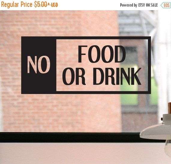 No Food or Drink Decal No Food or Drink Sign by DesignsByTenisha