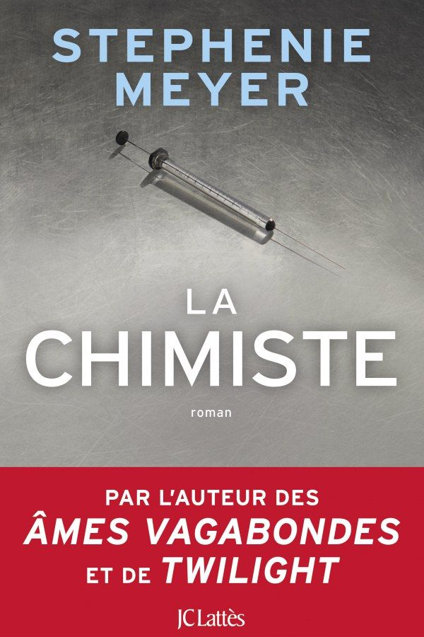 Decouvrez Le Nouveau Roman De Stephenie Meyer La Chimiste Exclu Stephenie Meyer Stephenie Meyer Books Books