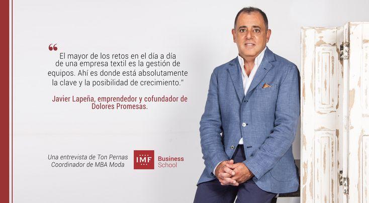 Nuestro Coordinador del MasterMBA en Moda, Ton Pernas, continúa introduciéndonos en el mundo de la moda entrevistando a Javier Lapeña, de Dolores Promesas.