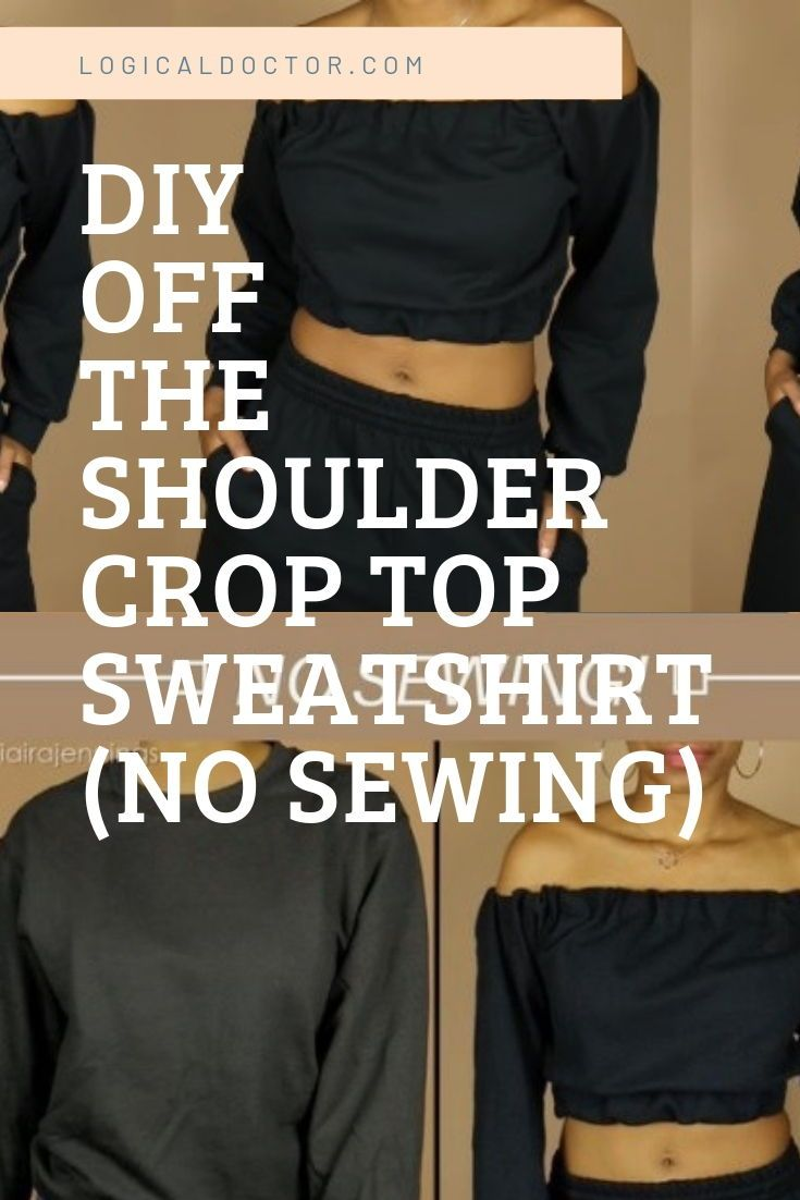 Turn A Basic Crew Neck Into A Cute Off The Shoulder Crop Top Sweatshirt In No Time Cropto Diy Off Shoulder Shirt Crop Sweatshirt Diy Crop Top Sweatshirt