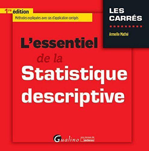 Manuel illustré d'exemples et de schémas présentant la statistique descriptive.