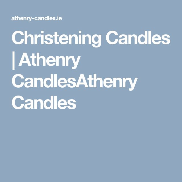 Christening Candles | Athenry CandlesAthenry Candles